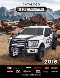 100 Big Country Truck Accessories Catlogo 2016 By Alex Domnguez Marn Issuu