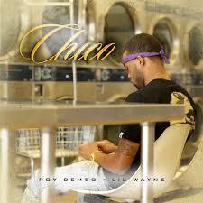 No Ceilings Lil Wayne Soundcloud by Roy Demeo U2013 Chico Feat Lil Wayne