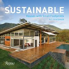 100 Small Beautiful Houses Sustainable With Footprints Avi Friedman