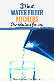 Pur Advanced Faucet Water Filter Leaks by What Are The 3 Best Water Filter Pitchers Our Reviews For 2017
