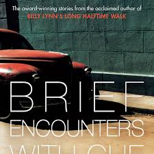 Brief Encounters With Che Guevara By Ben Fountain Canongate Books