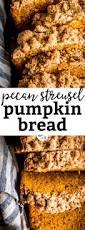 Pioneer Woman Pumpkin Puree by Cinnamon Pecan Streusel Pumpkin Bread Recipe Cinnamon Pecans