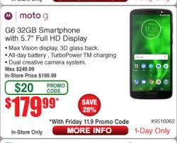 Moto G6, Unlocked, 32gb. $180+tax @frys Instore Only With Friday ... Motorola Rve Me 3999 With Promo Code Frys Electronics Frysfoodcom Food Pharmacy Reviews Coupons Rx Drug Stores Coupon Matchups Mylitter One Deal At A Time 20 Off Instore Purchase Tuesday 219 Instoreusa Off Minimum Purchase Of 299 And Above Food Coupons Babies R Us Ami Email Exclusive Moto X4 Unlocked 299 Tax In Black Friday Ads Sales Doorbusters Deals 2018 San Diego Frys Best Sale Xmen First Class Aassins Creed 4k Blu Ray 999each Wpromo Code 30 The Edinburgh Jewellery Boutique Promo Discount While Supplies Last 65 4k Tv For 429 At Clark