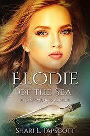 Elodie Of The Sea Eldentimber Series Book 5 By Tapscott Shari