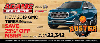 100 Gmc Truck Incentives Adams Buick GMC Your Local Buick GMC Expert