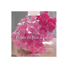 livre pate a sucre fleurs en pâte à sucre de kristel lambert cerfdellier