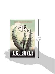 Tortilla Curtain Summary Pdf by Amazon Com The Tortilla Curtain Penguin Books With Reading