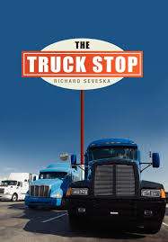 The Truck Stop: Richard Seveska: 9781465334879: Amazon.com: Books Whats Making Me Happy This Week June 12 If You Have Five 5 Places Didnt Know Could Park An Rv Maryland 1 Ill Take My Chances On Truck Stops And State Lines Minit Mart Your Neighborhood Store Sealed 8 Track Tape The Sophisticated Driver Gene Tracy Moodys Travel Plaza Best Stop In Town Near Me Trucker Path Follow Me To The Dixie Boy Truck Stop License Plate Making The Of Worst Martin County Kentucky Carpe Diem Food Trucks Today Kristi Oconnor Wbtv On Twitter Just In Ycso_sc Was Assisting