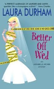 Better Off Wed Annabelle Archer 1 By Laura Durham