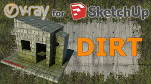 Floor Materials For Sketchup by V Ray For Sketchup Tutorial Dirt Material Youtube
