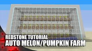 Minecraft Pumpkin Seeds Wont Plant by Minecraft Easiest Fully Automatic Melon Pumpkin Farm Youtube