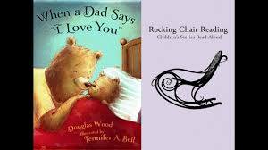 100 Rocking Chair With Books When A Dad Says I Love You Read Aloud For Kids