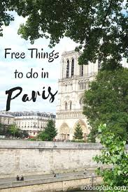 10 Things To Do In Paris Free Or Nearly Free Activities Just A