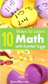 10 Ways To Learn Math With Easter Eggs
