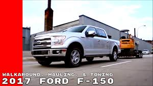 2017 Ford F-150 Walkaround, Hauling, & Towing - YouTube