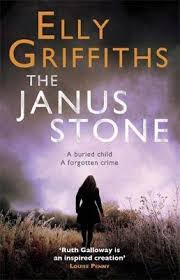 The Janus Stone Elly Griffiths 9781849162296
