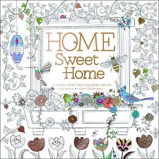 Amazon Home Sweet A Hand Crafted Adult Coloring Book 9780996599818 Steve Duffendack Books