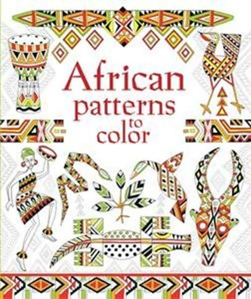 African Patterns to Color IR [Book]
