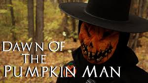 Dawn Of The Pumpkin Man A Halloween Short Film