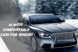 25 Most fortable Cars for Seniors 2017
