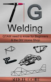 My TIG Welding Book Is Up On Amazon & Barnes And Noble
