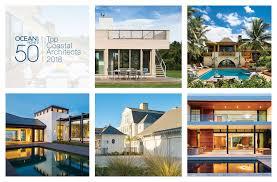 100 Top Contemporary Architects 50 Coastal 2018 Ocean Home Magazine