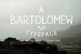 Bartolomew Is A Vintage Hand Lettered Typeface From Klapaucius Co This Comes In 2 Styles