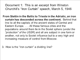 Iron Curtain Speech 1946 Definition by The Early Cold War Ms Susan M Pojer And Mrs Sophia Caramagno