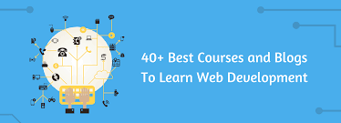 40 Best Courses and Blogs To Learn Web Development