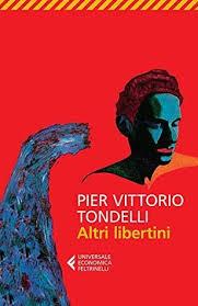 Altri Libertini By Pier Vittorio Tondelli