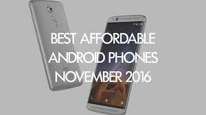 Best affordable Android smartphones you can November 2016