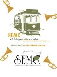 100 Bart Voorsanger Preliminary Program SEMC Annual Meeting 2017 New Orleans By