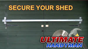 Tuff Shed Door Handle Hardware by How To Secure A Shed Door Youtube