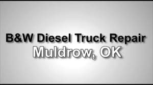 B&W Diesel Truck Repair In Muldrow, OK | 24 Hour Find Truck Service ... Bw Diesel Truck Repair In Muldrow Ok 24 Hour Find Service Repairs Fernley Nv Dickersons Mobile 775 Emergency Tire Full Superior Mobil Hr Road Assistant Auto Little Bras Dor Home Don Hatchers Heavy Toronto Niagara Towing Services Livingston Mt Whistler Inc After Hours Sydney Queens Brooklyn Ny Lakeville Duty Jl Fox General Contractors Box Truck Graphics J E Opening Po Box 467 Alexandria On Commercial Mechanic Tlg