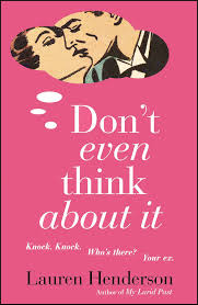 Don t Even Think About It Book by Lauren Henderson