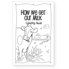 How We Get Our Milk Coloring Book Free Download
