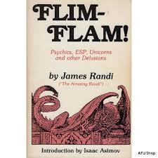 Randi James Flim Flam Psychics ESP Unicorns And Other Delusions