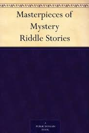 Masterpieces Of Mystery Riddle Stories By Joseph Lewis French