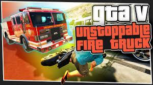 100 Fire Truck Games Online GTA 5 Unstoppable Custom YouTube