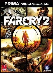 Far Cry 2 Official Game Guide Free Download Borrow And Streaming Internet Archive