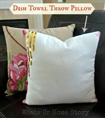Pottery Barn Throw Pillows by How To Make Pillow Covers With A Dish Towel Whats Ur Home Story