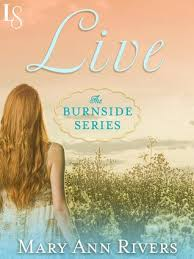 Live Burnside 1 By Mary Ann Rivers