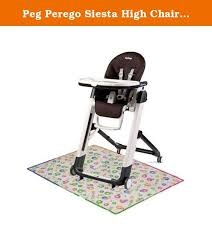 chaise haute siesta peg perego chair 48 modern peg perego siesta high chair ideas peg