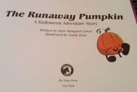 The Runaway Pumpkin by Crunchy Con Mommy