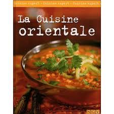 cuisine orientale la cuisine orientale broché collectif achat livre achat