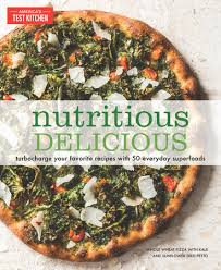 Nutritious Delicious by America s Test Kitchen