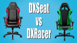 what is dxseat compare of gaming chairs dxseat vs dxracer youtube
