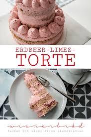 erdbeer limes torte
