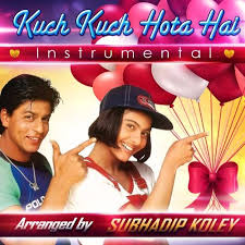 kuch kuch hota hai instrumental theme subhadip koley by