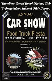 100 Food Truck Fiest 2017 Car Show A June 11th Rotary Club Of Dunellen